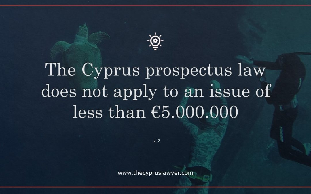 Cyprus Prospectus Law provides thresholds by which a prospectus is required
