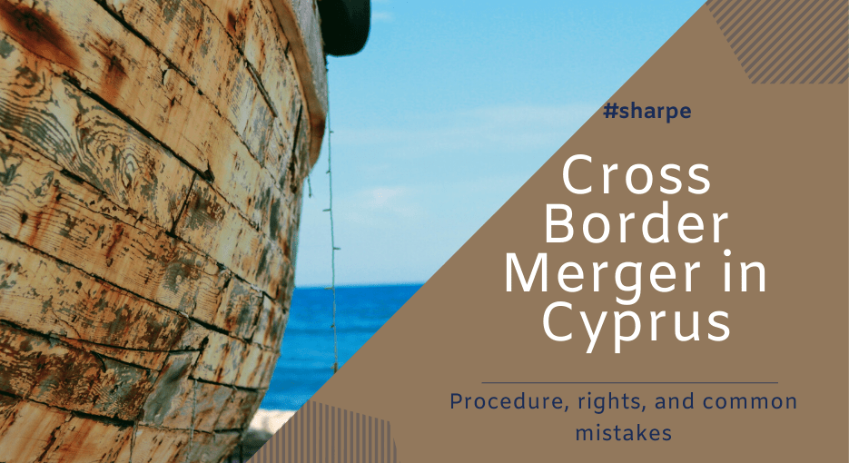 Cyprus Cross Border Merger - Procedure and methodology to merge two companies.png