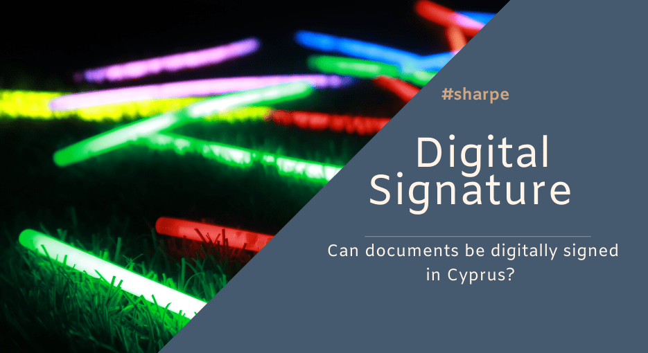 Digital Signature of Documents in Cyprus